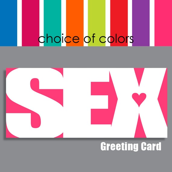 SEX Greeting Card, sexy Valentine card, mature card, sexy anniversary, sexy birthday, personalized card, funny Valentine, naughty adult card