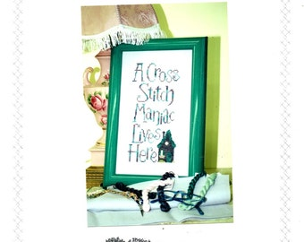 Cross Stitch Maniac Counted Embroidery Cozy House Fanatic Saying Sampler Craft Pattern Leaflet