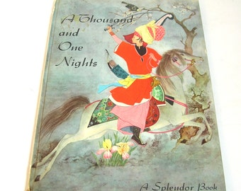 A Thousand And One Nights Retold By Shirley Goulden, A Splendor Book, Vintage Childrens Book