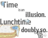 Time is an Illusion Lunchtime Doubly So Cross Stitch Pattern PDF