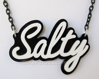 Salty Acrylic Necklace White Text on Black Creepy Cute Pastel Goth Fairy Kei