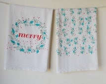 Holiday Towel Set of 2, Hand Printed, Merry, Leaf and Berry, Natural Cotton