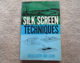 Book Silk Screen techniques. 1958