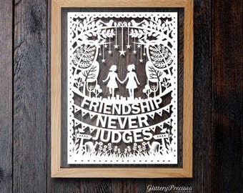 Friendship Never Judges Paper Cutting Template