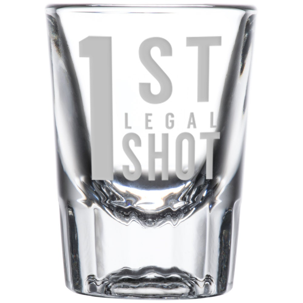 1st Legal Shot Glass 21st Birthday Present By NationalEtching