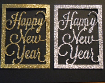 6 Happy New Year Die Cuts: Glitter Gold or Silver Choose Colors Celebrate Stamping supplies card
