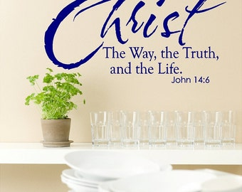 Christ, The Way, The Truth....Christ Wall Quotes Lettering Words Sayings Removable Christ Wall Decal
