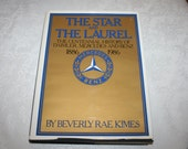 Vintage Hard Cover with Dust Jacket Book The Star and The Laurel Centennial History Daimler Mercedes Benz By Beverly Rae Kimes 1986