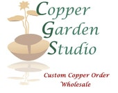 Custom Copper Order Wholesale for Carrie S.