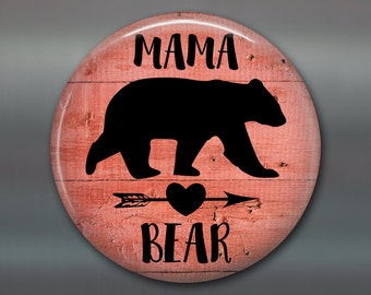 """3.5""""rustic mama bear sign  refrigerator magnet - rustic kitchen decor sign - rustic wood signs for the kitchen - rustic signs - MA-SIGN-25M"""