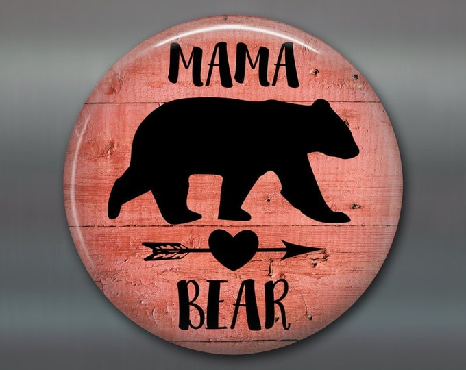 "3.5""rustic mama bear sign  refrigerator magnet - rustic kitchen decor sign - rustic wood signs for the kitchen - rustic signs - MA-SIGN-25M"