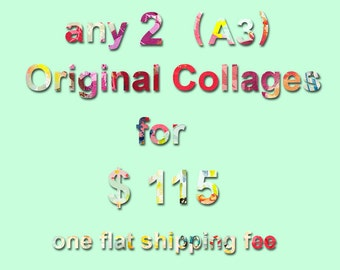 Choose 2 x Original collages A3 - Shipping Combined