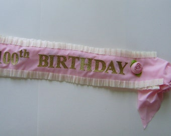 100th Birthday Sash -customize with any number - adjustable for adult or child