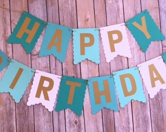 NEW! | * Sale*  | Teal Ombre Banner | Gold Letters | Happy Birthday Banner