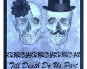 Day of the Dead Wedding Quilt Queen Size Till Death Do Us Part or Not....