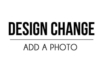 DESIGN CHANGE - add photo