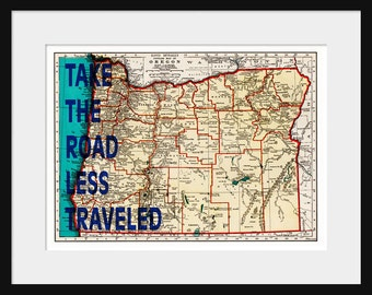 Oregon Map Print - Take The Road Less Traveled - Typography