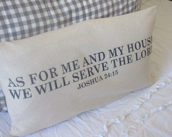 As For Me and My House Pillow Cover