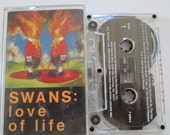 the Swans Cassette love of life 1992 young god records