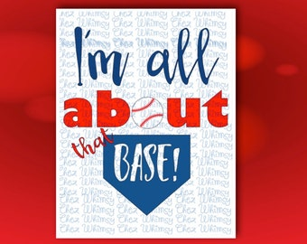 Baseball SVG All About That Base Cutting File for Cricut Silhouette Cutting Machines All About That Base Cutting File