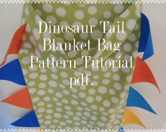 Dinosaur or Dragon Tail Blanket Bag Super Simple, PATTERN TUTORIAL, pdf format, Snuggle Up