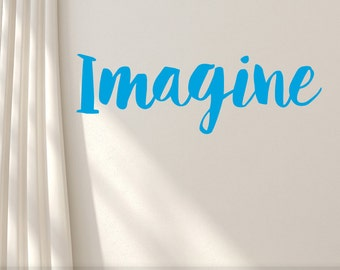 Inspirational Imagine Wall Decal, Wall Word, Motivational Vinyl Decal, Removable Vinyl Wall Decal (0176a2v)