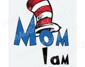 DIY Vinyl Iron On - Dr Seuss - Mom I Am - Decal