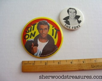 "The Fonz And it On It Finback Buttons 1976 3 1/2""  and 2 1/4"" Happy Days Seventies"