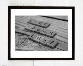 Digital Download Live, Laugh, Love Photograph