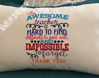 Awesome Teacher Thank You Pillow. Great gift for teachers to show appreciation!- class teacher gift- end of year teacher gift- embroidery