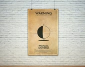CIVIC DUTY SALE Parallel Universe  // Vintage Science Experiment Warning Poster // Finge Inspired Wall Art for the Budding Mad Scientist