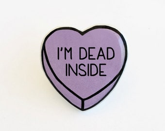 I'm Dead Inside - Anti Conversation Purple Heart Pin Brooch Badge