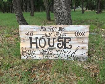 In my house we will serve the Lord Reclaimed Barn wood Signs this one pictured ready to ship today