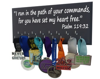 Running Medal display Rack / inspirational bible verse, I run in the path of your commands, for you have set my heart free. Psalm 119:32