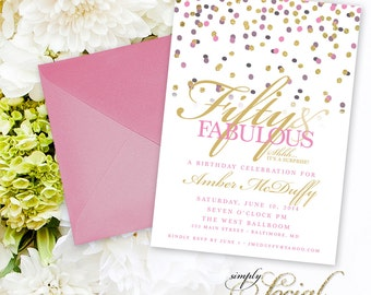 Confetti Surprise 50th Birthday Invitation - 60th 50th 40th 30th Glitter Glam Fifty and Fabulous Forty and Fabulous PRINTABLE