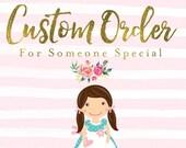 Custom Order For Melissa:)