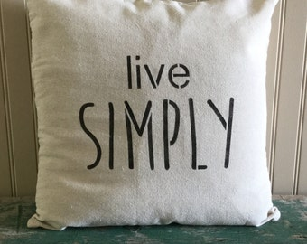 18' x 18' 'Live Simply' Stencilled Cotton Pillow Cover