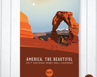 "2017 ""America, the Beautiful"" National Parks Wall Calendar"