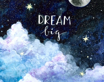 Dream Big - Print