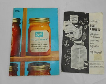Vintage canning guides Ball Blue Book and Columbian Best Results canning and preserving do it yourself home canning 1963 Ball canning guide