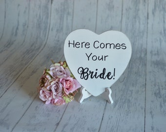 Wedding Sign/Photography Prop/RIng Bearer Sign- Here Comes Your Bride!-Your Choice of Colors- Ships Quickly