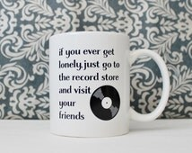 sale // ships July 5th // If you ever get lonely, go to the Record Store and Visit Your Friends - Almost Famous - coffee cup, mug - Ready to