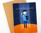 Live Long And Prospurr ~ Spock Greeting Card