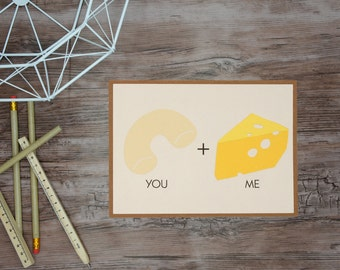 Mac & Cheese -We Go Together - note card greeting card thank you love note anniversary special occasion thinking of you valentine