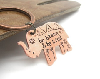elephant, lucky elephant, hand stamped key chain, be brave and be kind, motivational, inspirational, boho, bohemian, gift