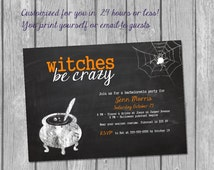 Printable Halloween Bachelorette Invitation / witches be crazy invite/ Halloween girls night invitation/ Halloween hen party invitation