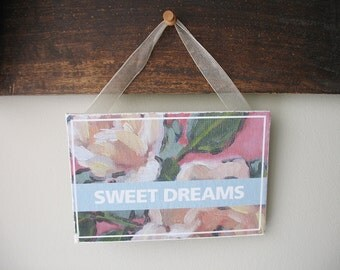 "Roses Sign ""SWEET DREAMS 2"" 6""x4"""
