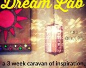 Dream Lab - a 3 week caravan of inspiration, tools, community, and grit