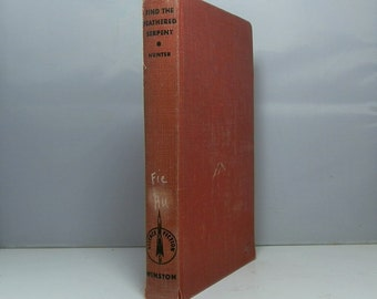 Find The Feathered Serpent by Hunter, Evan Science Fiction Classic 1952 First Edition John Winston Company DanPickedMinerals