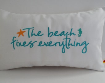 "The BEACH FIXES EVERYTHING 12"" x 20"" custom embroidered lumbar pillow cover Sunbrella natural beach ocean Oba Canvas Co"